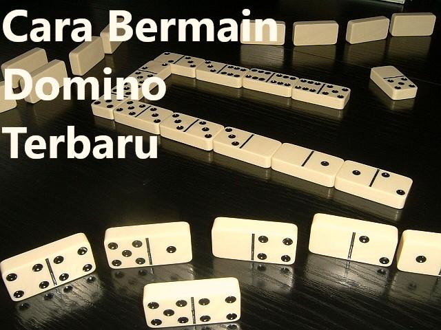 Cara Bermain Domino Terbaru
